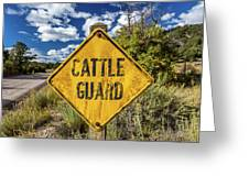 Cattle Guard Road Sign Greeting Card