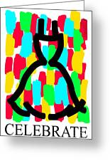 Celebrate Version 1 Greeting Card by Mary C Wells