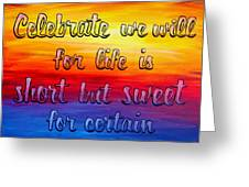 Celebrate We Will- Dmb Art Greeting Card
