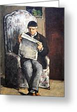 Cezanne's The Artist's Father Reading Le Evenement Greeting Card