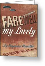 Chandler: Farewell, 1940 Greeting Card