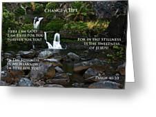 Change A Life Greeting Card