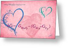Chemical Thermodynamic Equation For Love 2 Greeting Card