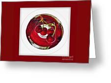 Cherry Liqueur Anyone... Greeting Card