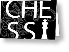 Chess The Game Of Kings Greeting Card by Daniel Hagerman