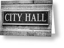 Chicago City Hall Sign In Black And White Greeting Card