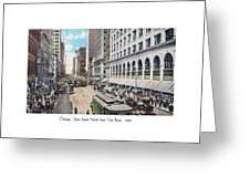Chicago - State Street North From Van Buren - 1925 Greeting Card