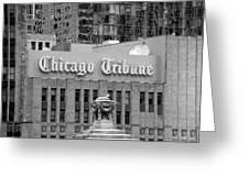 Chicago Tribune Facade Signage Bw Greeting Card
