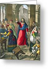 Christ Cleanses The Temple Greeting Card