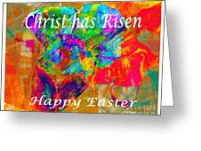 Christ Has Risen Happy Easter Greeting Card