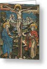 Christ On The Cross With Mary And Saint John Greeting Card by German School