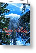 Christmas Holidays Scenic Snow Covered Mountains Looking Through The Trees  Greeting Card