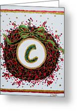 Christmas Wreath Initial C Greeting Card