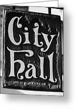 City Hall Sign Greeting Card
