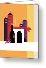 City Of Wine Greeting Card