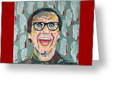 Clark W Griswold Greeting Card