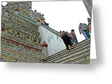 Climbing Many Steps At Temple Of The Dawn-wat Arun In Bangkok-th Greeting Card