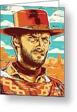 Clint Eastwood Pop Art Greeting Card