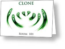 Clone Room 101 Greeting Card
