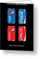 Coca Cola And Pepsi Greeting Card