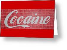 Cocaine Greeting Card