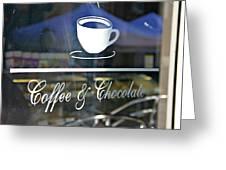 Coffee And Chocolate Greeting Card