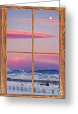 Colorado Moon Sunrise Barn Wood Picture Window View Greeting Card