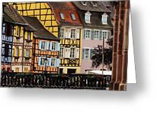 Colorful Homes Of La Petite Venise In Colmar France Greeting Card