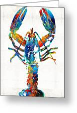Colorful Lobster Art By Sharon Cummings Greeting Card