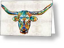 Colorful Longhorn Art By Sharon Cummings Greeting Card
