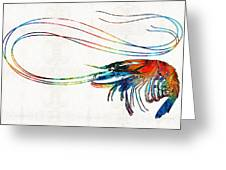 Colorful Shrimp Art By Sharon Cummings Greeting Card