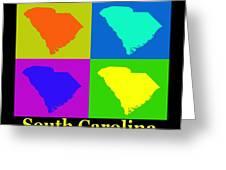 Colorful South Carolina Pop Art Map Greeting Card