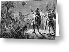 Columbus And The Lunar Eclipse, 1504 Greeting Card