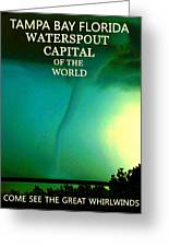 Come See The Great Whirlwinds Greeting Card
