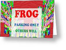 Comedy Funny Wordplay Toad Frog  Background Designs  And Color Tones N Color Shades Available For Do Greeting Card