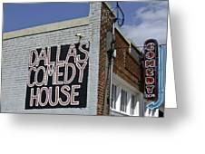 Comedy House In Deep Ellum Greeting Card