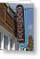 Comedy House Sign In Deep Ellum Greeting Card