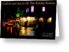 Comfort And Joy To All This Holiday Season - Corner In The Rain - Holiday And Christmas Card Greeting Card