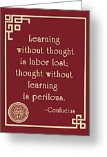 Confucius On Critical Thinking Greeting Card