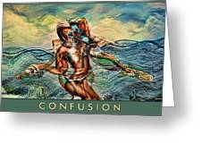 Confusion Greeting Card