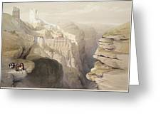 Convent Of St. Saba, April 4th 1839 Greeting Card