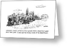 Corporate Leaders Gather In A Field Greeting Card