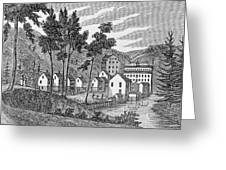 Cotton Factory Village, Glastenbury, From Connecticut Historical Collections, By John Warner Greeting Card