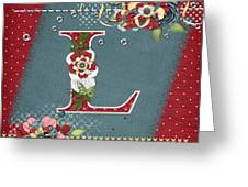 Country Charm Monogramed L Greeting Card