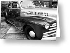 County Police In Black And White Greeting Card by John Rizzuto