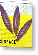 Courage Greeting Card by Linda Woods