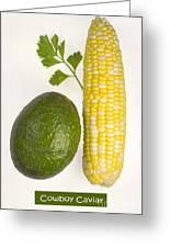 Cowboy Caviar Greeting Card
