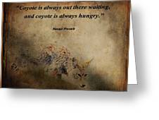 Coyote Proverb Greeting Card