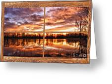 Crane Hollow Sunrise Barn Wood Picture Window Frame View Greeting Card