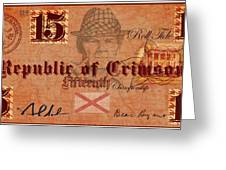 Crimson Tide Currency Greeting Card